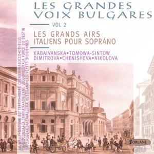 Les grandes voix bulgares, vol. 2 : Les grands airs italiens pour soprano