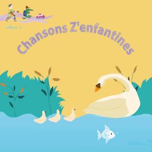 Chansons z'enfantines, Vol. 2