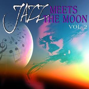 Jazz Meets the Moon, Vol.2
