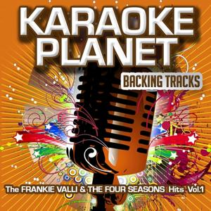 The Frankie Valli & The Four Season Hits, Vol. 1 (Karaoke Planet)