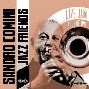 Sandro Comini Jazz Friends Live Jam, Vol. 2