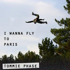 I Wanna Fly To Paris