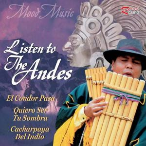 Mood Music : Listen to the Andes