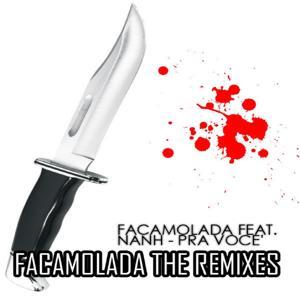 Pra voce' (Facamolada the Remixes)
