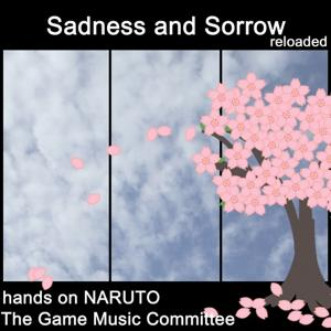 Sadness and Sorrow (Hands on Naruto)
