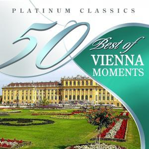 50 Best of Vienna Moments (Platinum Classics)