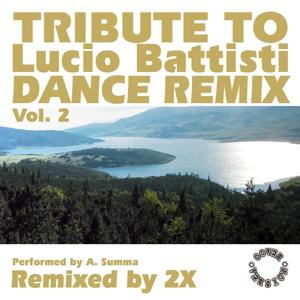 Tribute to Lucio Battisti (Dance Remix, Vol. 2)