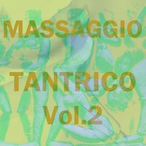 Massaggio tantrico, vol. 2