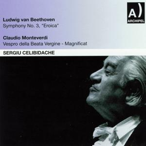 Ludwig Van Beethoven: Symphony No. 3, Eroica - Claudio Monteverdi: Vespro della beata Vergine, magnificat