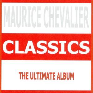 Classics - maurice chevalier