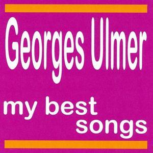 My Best Songs - Georges Ulmer