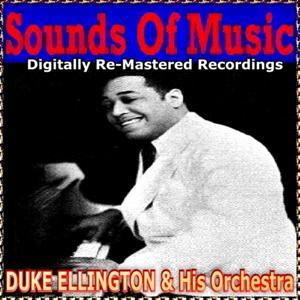 Sounds of Music Presents Duke Ellington & His orchestra
