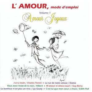 L'amour mode d'emploi, vol. 1 : Amour joyeux