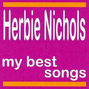 My Best Songs - Herbie Nichols
