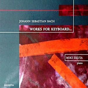 Johann Sebastian Bach Works for Keyboard