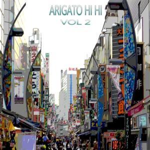 Arigato Hi Hi, Vol. 2