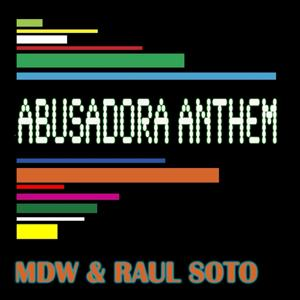 Abusadora Anthem (Mdw Radio Edit Mix)