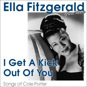 I Get a Kick Out of You (Songs of Cole Porter)