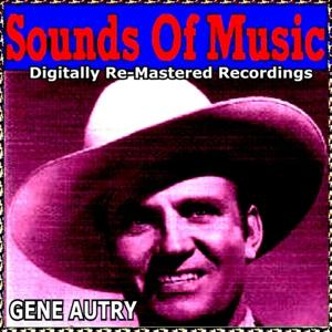 Sounds of Music Presents Gene Autry