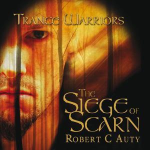 The Siege of Scarn : Part Three