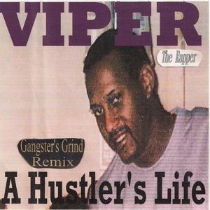 A Hustler's Life (Gangster's Grind Remix)