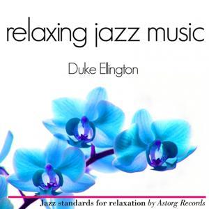 Duke Ellington Relaxing Jazz Music