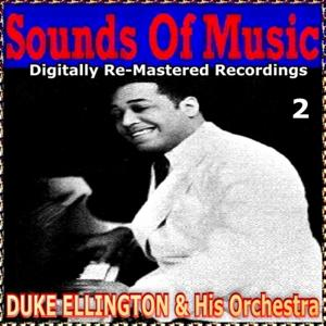 Sounds of Music pres. Duke Ellington & His Orchestra, Vol. 2