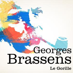 Georges Brassens : Le Gorille