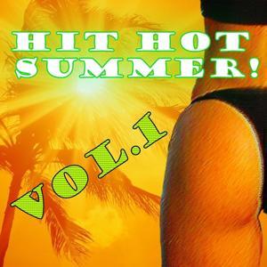 Hit Hot Summer, Vol. 1