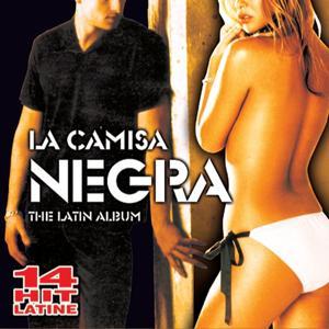 La Camisa Negra The Latin Album