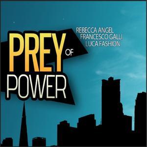 Prey of Power