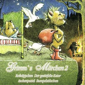 Grimms's Märchen 2 (Erzählungen nach den Gebrüdern Grimm)