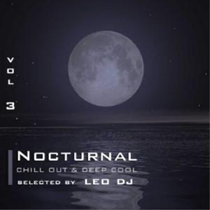 Nocturnal, Vol. 3 (Chill Out & Deep Cool Selected By Leo Dj)
