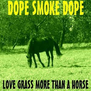 Love Grass More Than a Horse
