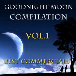 Goodnight Moon Best Spots Compilation, Vol. 1