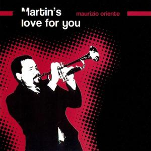 Martin's Love for You