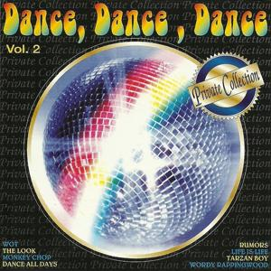 Dance, Dance, Dance, Vol. 2