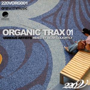 Organic Trax, Vol. 01 (Mixed By Bear Golightly)