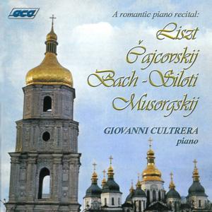Liszt, Tchaikovsky, Bach, Siloti, Musorgskij: A Romantic Piano Recital