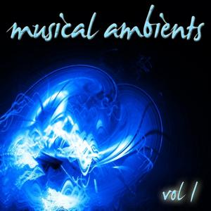 Musical Ambients, Vol. 1