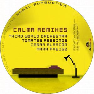 Calma Remixes