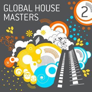Global House Masters Vol.2