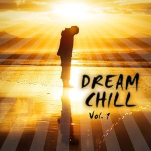 Denis Rusnak presents Dream Chill Vol. 1