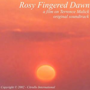 Rosy Fingered Dawn (Original Soundtrack)