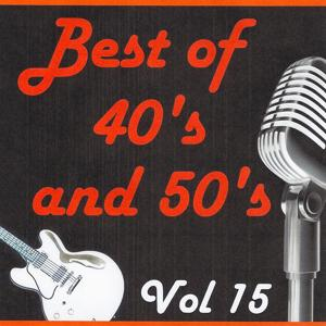 Best of 40's and 50's, Vol. 15
