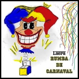 Rumba De Carnaval (Carnaval Mix)