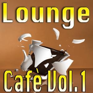 Lounge Cafè, Vol. 1