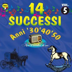 14 successi: Anni '30 '40 '50, vol. 5