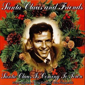 Santa Claus and Friends