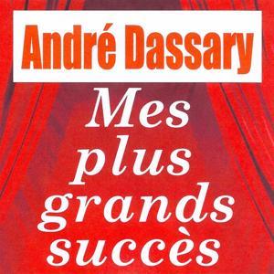 Mes plus grands succès - André Dassary